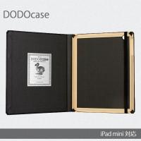 158_iPadminiケース DODOcace(ドドケース) [iPadmini用]